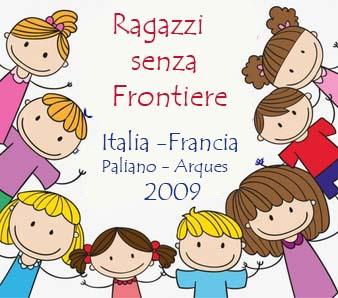 progetto Ragazzi senza Frontiere 2009
